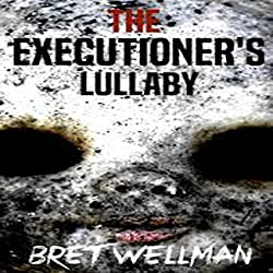 The Executioner's Lullaby