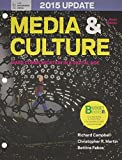 Loose-Leaf Version for Media and Culture with 2015 Update 9th Edition