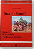 img - for Sua in Somie: Aspects of Mambila traditional religion (Collectanea Instituti Anthropos) book / textbook / text book