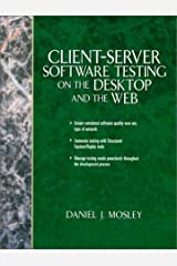 Client Server Software Testing on the Desktop and the Web Hardcover