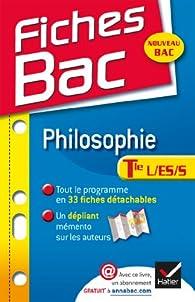 Fiches Bac Philosophie Tle L,ES,S: Fiches de cours - Terminale séries générales par Gérard Durozoi
