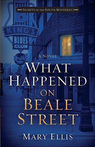 What Happened on Beale Street (Secrets of the South Mysteries)