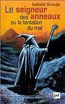 Le Seigneur des Anneaux ou la Tentation du mal par Smadja