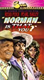 Norman Is That You [VHS]