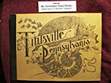 """Titusville of Today ((Titusville Pennsylvania"""" - Cover Title) offers"""