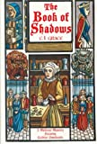 Front cover for the book The book of shadows by C. L. Grace