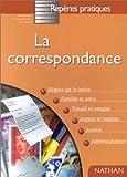 LA CORRESPONDANCE. Edition 1998