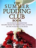 Summer Pudding Club Book, Keith Turner and Jean Turner, 074722336X