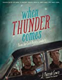img - for When Thunder Comes: Poems for Civil Rights Leaders book / textbook / text book