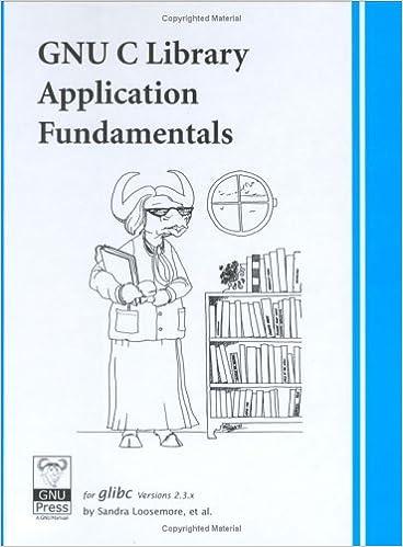 GNU C Library Application Fundamentals: Sandra Loosemore