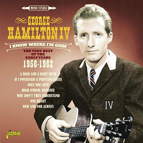 George Hamilton IV - I Know Where I