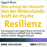 img - for Was ertr gt ein Mensch? Von der Widerstandskraft der Psyche: Resilienz book / textbook / text book