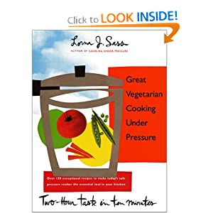 Great Vegetarian Cooking Under Pressure Lorna J. Sass