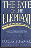 img - for The Fate of the Elephant by Douglas Chadwick (1992-10-06) book / textbook / text book