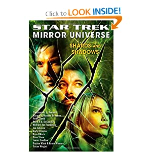 Star Trek: Mirror Universe: Shards and Shadows Margaret Clarke and Marco Palmieri