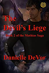 The Devil's Liege (The Mathias Saga Book 2)