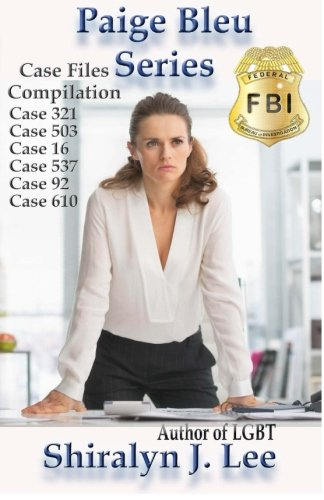 Paige Bleu Series: Case Files Compilation by CreateSpace Independent Publishing Platform