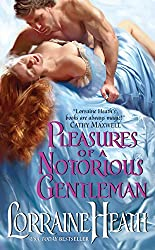 Pleasures of a Notorious Gentleman (London's Greatest Lovers Book 2)