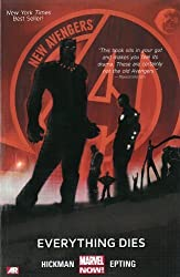 New Avengers Volume 1: Everything Dies (Marvel Now): by Hickman, Jonathan, Epting, Steve (2014) Paperback