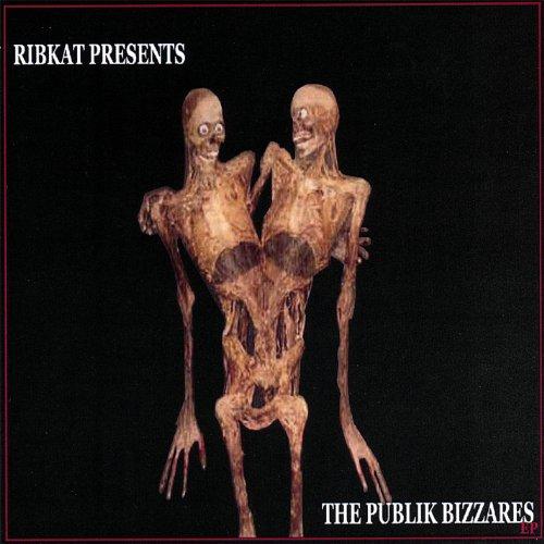 The Publik Bizzares (Bizzare Inc)