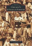 Chicago's 50 Years of Powwows, American Indian Center of Chicago Staff, 0738533033