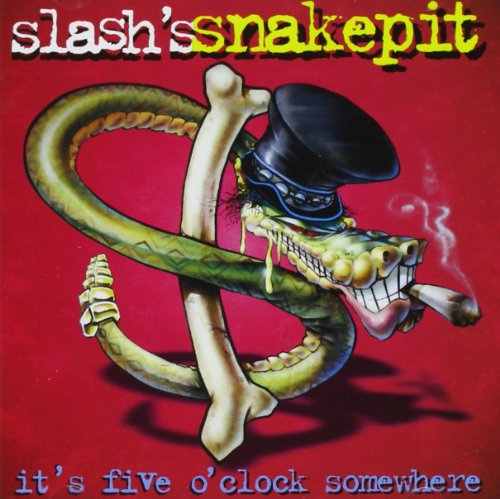 CD : Slash - It's Five O'Clock Somewhere