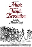 Music and the French Revolution, , 0521402875