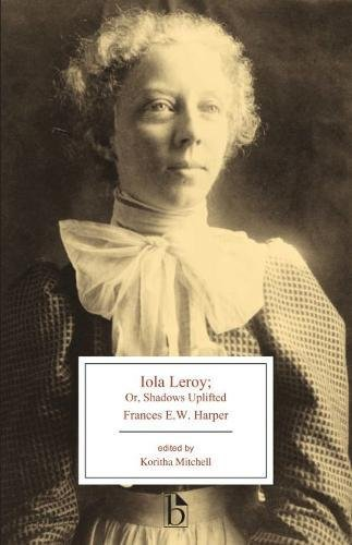 Books : Iola Leroy: or, Shadows Uplifted (Broadview Editions)