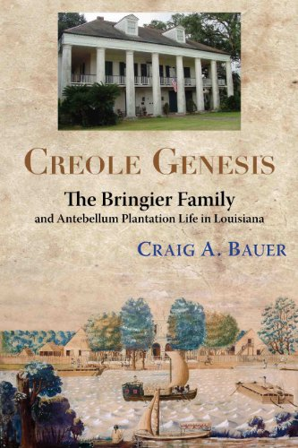 Lafayette Rosette (Creole Genesis: The Bringier Family and Antebellum Plantation Life in Louisiana)