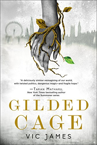Gilded Cage (Dark Gifts Book 1) by [James, Vic]