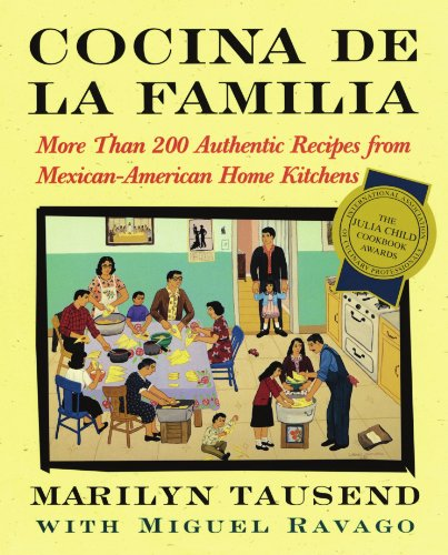 Cocina De La Familia: More Than 200 Authentic Recipes from Mexican-American Home Kitchens by Touchstone
