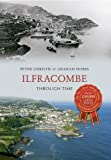 img - for Ilfracombe Through Time book / textbook / text book