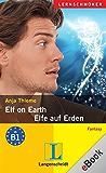 Elf on Earth - Elfe auf Erden: Elfe auf Erden