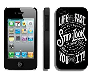 Life Moves Pretty Fast Quote Black iPhone 4 4S Case,personalized design together with Excellent protection
