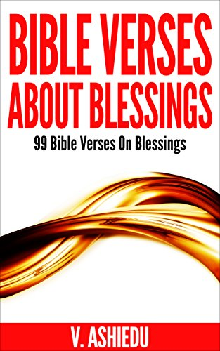 Bible Verses About Blessings 99 Bible Verses On Blessings Bible