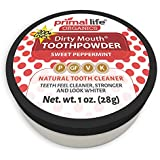 Dirty Mouth Organic Sweet Peppermint Toothpowder #1 Rated Best All Natural - Tooth Powder Gently Polishes Teeth and Feel Cleaner, Stronger and Whiter Teeth - Primal Life Organics 1oz