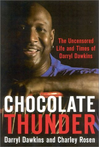 chocolate-thunder-the-uncensored-life-and-time-of-darryl-dawkins
