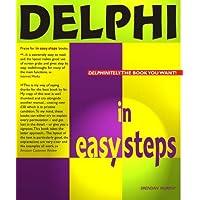 Delphi In Easy Steps (In Easy Steps Series)