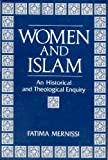 Women and Islam : An Historical and Theological Enquiry, Mernissi, Fatima, 8185107718