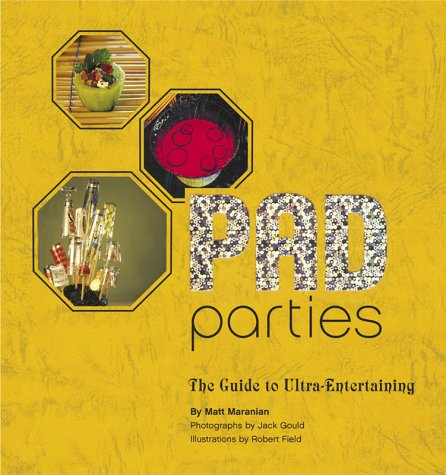 Pad Parties: The Guide to Ultra-Entertaining pdf epub