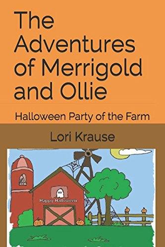 The Adventures of Merrigold and Ollie: Halloween Party of the Farm -