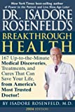 Dr. Isadore Rosenfeld's Breakthrough Health 2004, Isadore Rosenfeld, 1579549004