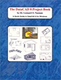 The DataCAD 8 Project Book : A Quick Guide for DataCAD 8 for Windows, Nasman, Leonard O., 1880544695