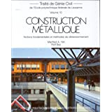 Construction métallique : notions fondamentales et méthodes de dimensionnement