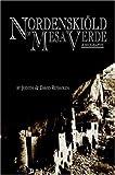 Nordenskiöld of Mesa Verde, Judith Reynolds and David Reynolds, 1425704840