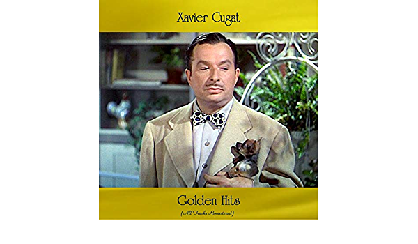 La Dolce Vita Remastered 2019 By Xavier Cugat His Orchestra On Amazon Music