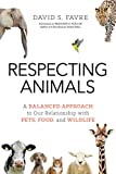 #8: Respecting Animals: A Balanced Approach to Our Relationship with Pets, Food, and Wildlife