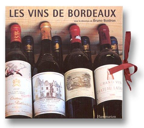 Coffret les vins de Bordeaux : Histoire et terroirs - Crus et dégustation