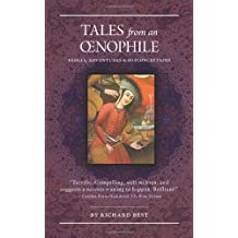 Tales from an Oenophile: Fables, Adventures and Misconceptions by Best, Richard S. (2011) Paperback