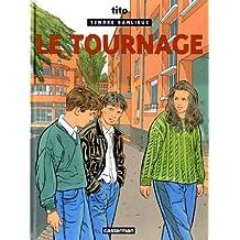 TENDRE BANLIEUE T.06 : LE TOURNAGE